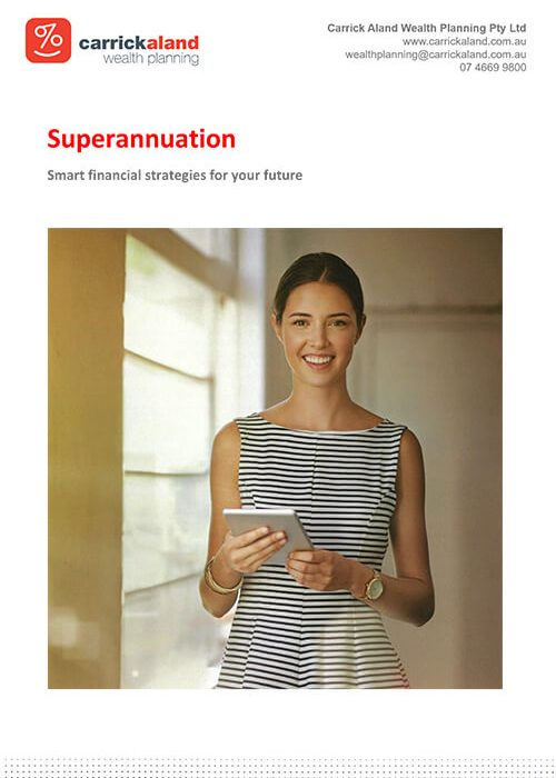 Download a copy of our free Superannuation flier to learn more.